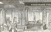 VERY GOODYEAR! American Charles Goodyear discovered rubber's vulcanization process in 1839. Above: Goodyear's Vulcanite Court, the Exhibition of Hard India Rubber Goods at the Crystal Palace Exhibition in 1851.